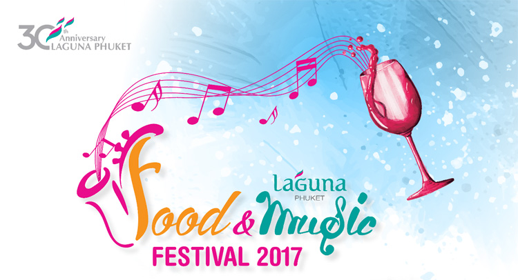 Laguna Phuket Food & Music Festival 2017