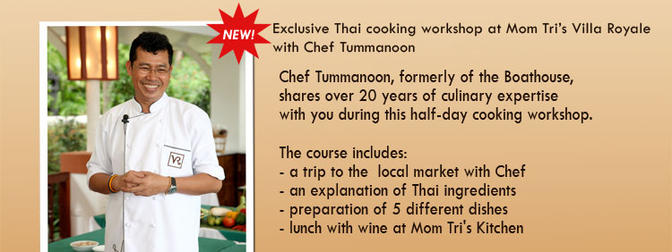 exclusive Thai cooking workshop at Mom Tri's Villa Royale with Chef Tummanoon