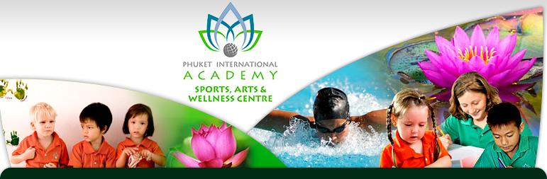 Phuket International Academy Sports, Arts & Wellness Centre