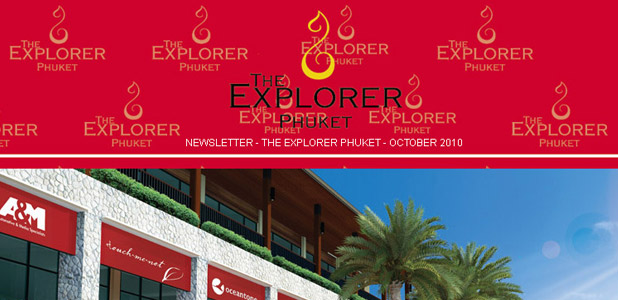 The Explorer Phuket, Newsletter Oct 2010