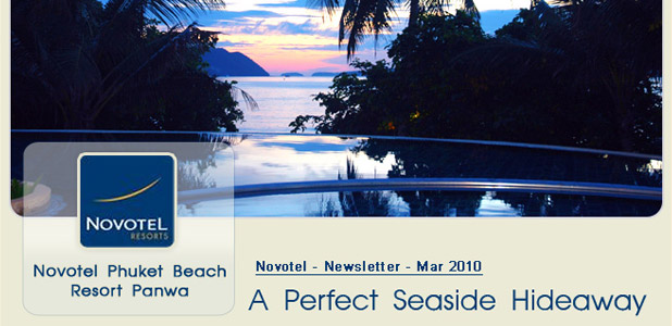 Novotel Phuket Beach Resort Panwa, Newsletter Mar 2010