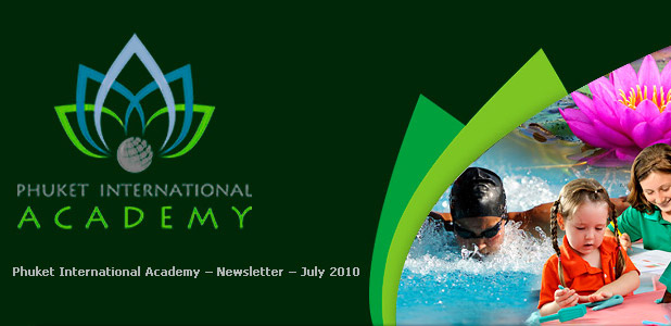 Phuket International Academy, Newsletter Jul 2010